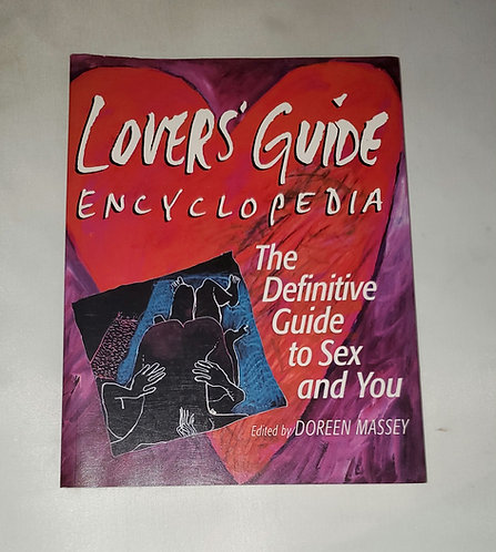Lovers' Guide Encyclopedia: The Definitive Guide to Sex and You by Doreen Massey