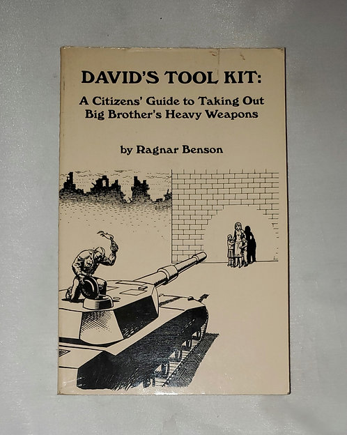 David's Tool Kit: A Citizens' Guide to Taking Out ... by Ragnar Benson