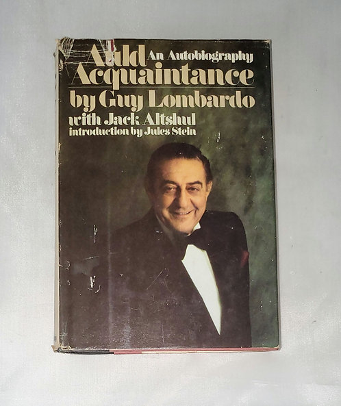 Auld Acquaintance by Guy Lombardo with Jack Altshul