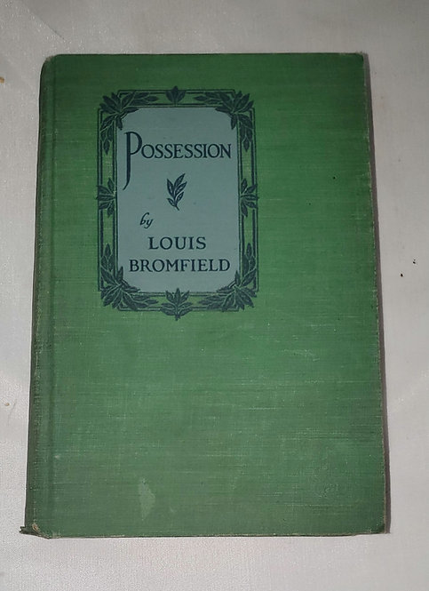 Possession by Louis Bromfield 1925