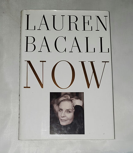 Now by Lauren Bacall