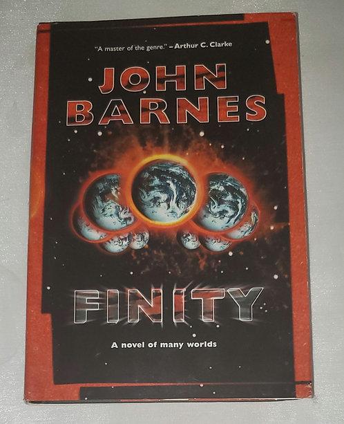 Finity: A Novel of Many Worlds by John Barnes