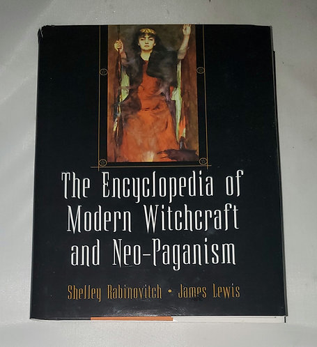 The Encyclopedia of Modern Witchcraft and Neo-Paganism by Rabinovitch & Lewis