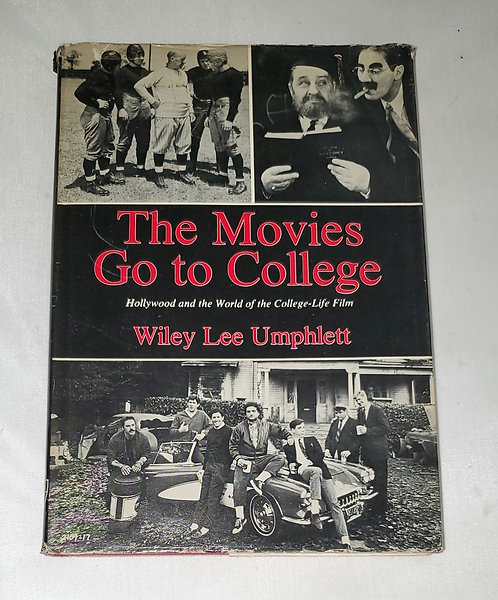 The Movies Go to College by Wiley Lee Umphlett