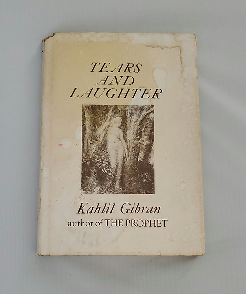 Tears and Laughter by Kahlil Gibran 1949 Edition
