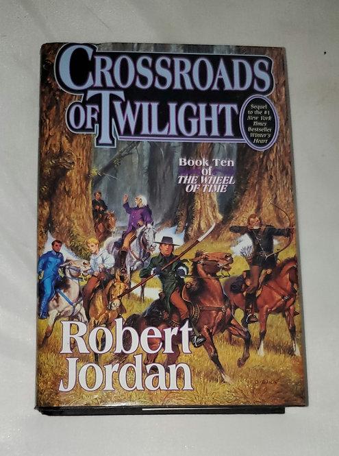 Crossroads of Twilight by Robert Jordan - Book 10 of The Wheel of Time