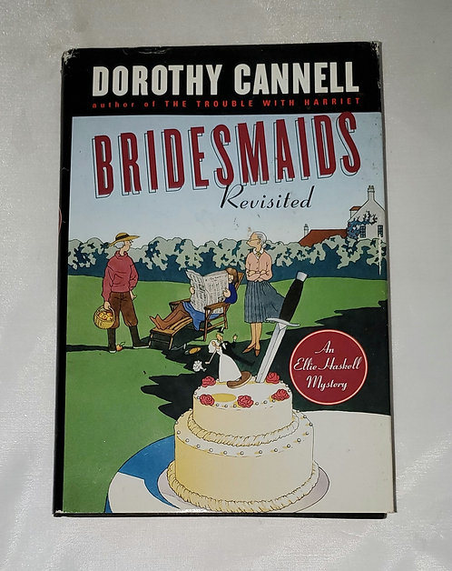 Bridesmaids Revisited, An Ellie Haskell Mystery by Dorothy Cannell