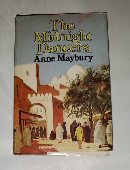 The Midnight Dancers by Anne Maybury