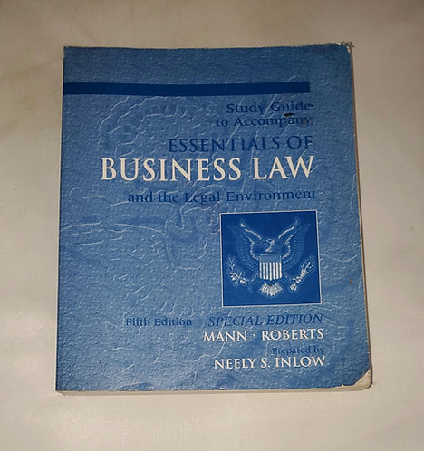 Study Guide to Accompany Essentials of Business Law and the Legal Environment