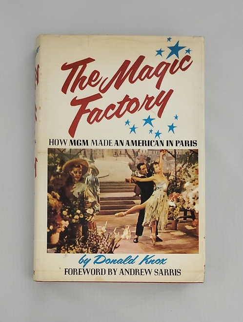The Magic Factory: How MGM Made An American by Donald Knox