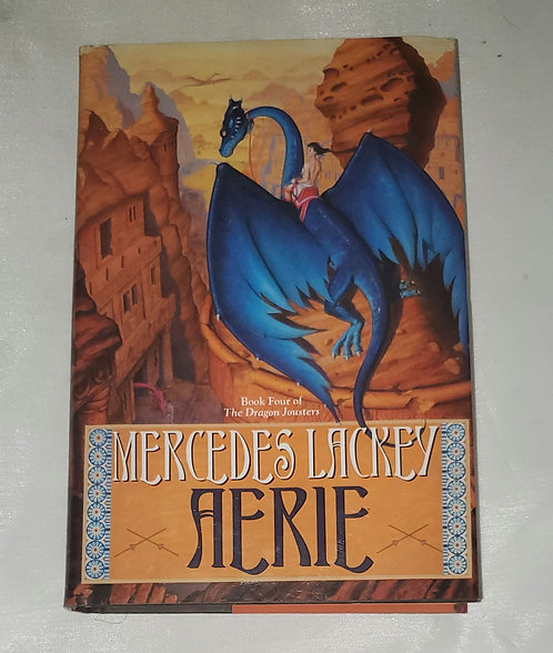 Aerie: Book Four of The Dragon Jousters by Mercedes Lackey