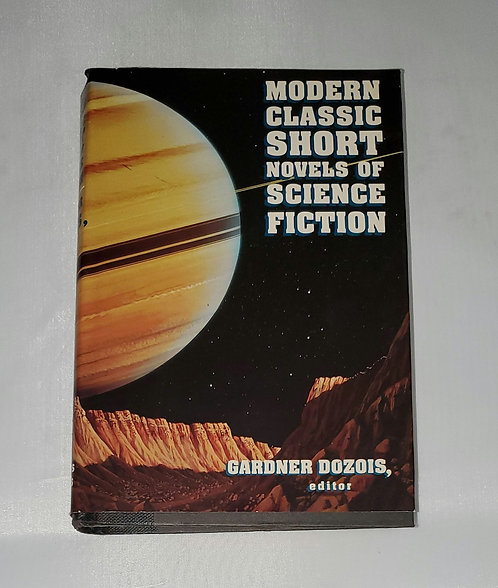 Modern Classic Short Novels of Science Fiction edited by Gardner Dozois