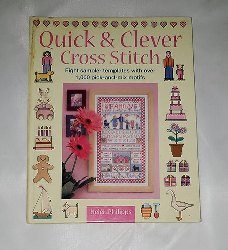 Quick & Clever Cross Stitch by Helen Phillipps