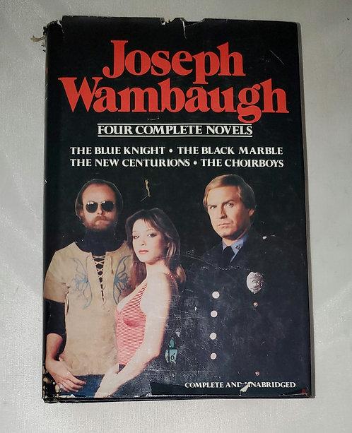 Four Complete Novels by Joseph Wambaugh