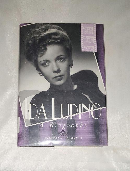 Ida Lupino: A Biography by William Donati