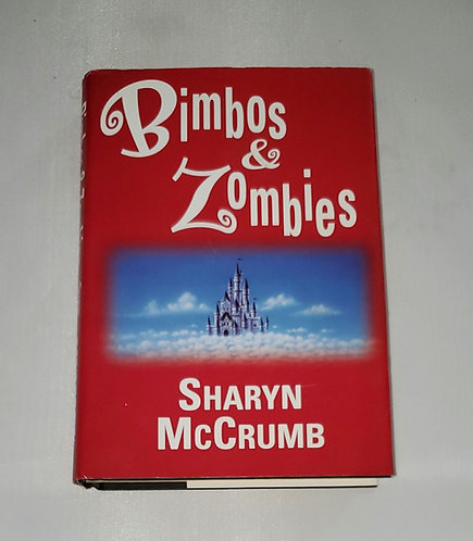 Bimbos & Zombies by Sharyn McCrumb