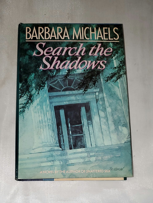 Search the Shadows by Barbara Michaels
