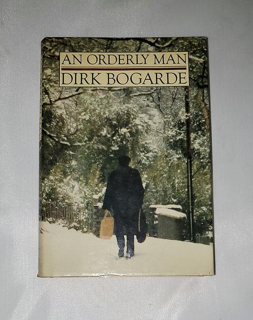 An Orderly Man by Dirk Bogarde
