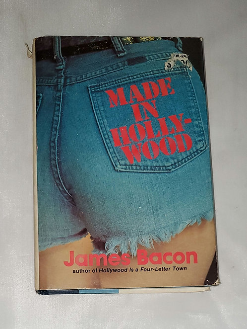 Made in Hollywood by James Bacon