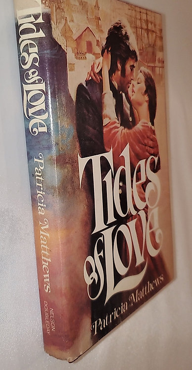 Tides of Love by Patricia Matthews