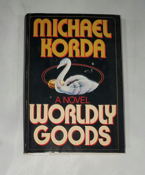 Worldly Gods by Michael Korda