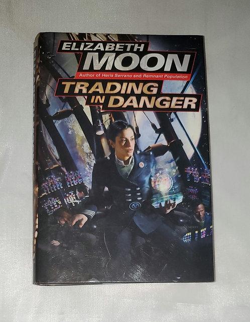 Trading in Danger by Elizabeth Moon
