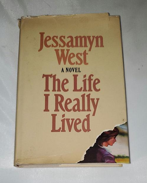 The Life I Really Lived by Jessamyn West