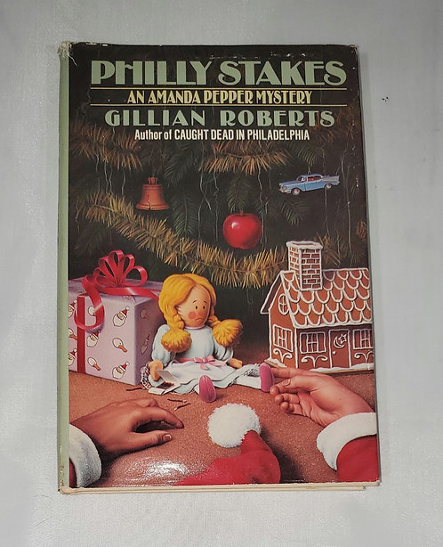Philly Stakes: An Amanda Pepper Mystery by Gillian Roberts
