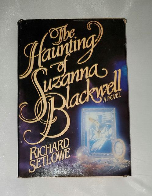 The Haunting of Suzanna Blackwell by Richard Setlowe