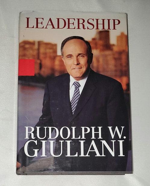 Leadership by Rudolph W. Giuliani