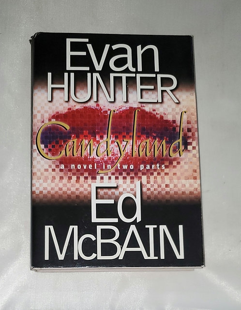 Candyland: A Novel in Two Parts by Evan Hunter & Ed McBain