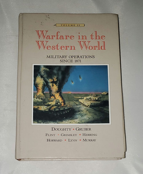 Warfare in the Western World: Military Operations Since 1871 Volume 11