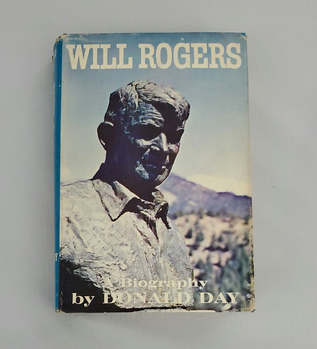 Will Rogers: A Biography by Donald Day