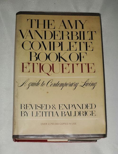The Amy Vanderbilt Complete Book of Etiquette revised by Letitia Baldrige