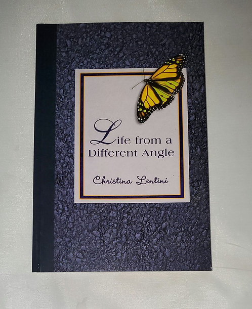 Life from a Different Angle by Christina Lentini