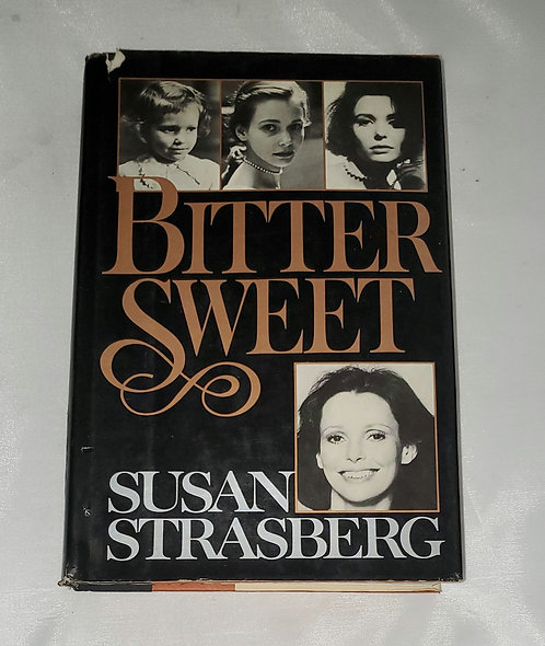 Bitter Sweet by Susan Strasberg