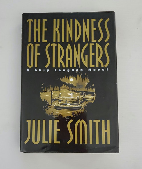 The Kindness of Strangers by Julie Smith
