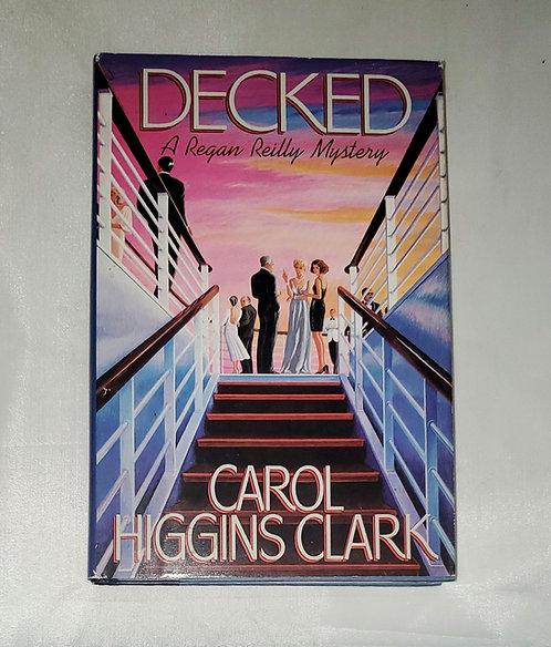 Decked by Carol Higgins Clark