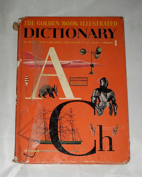 The Golden Book Illustrated Dictionary Volume 1