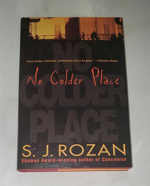 No Colder Place by S.J. Rozan