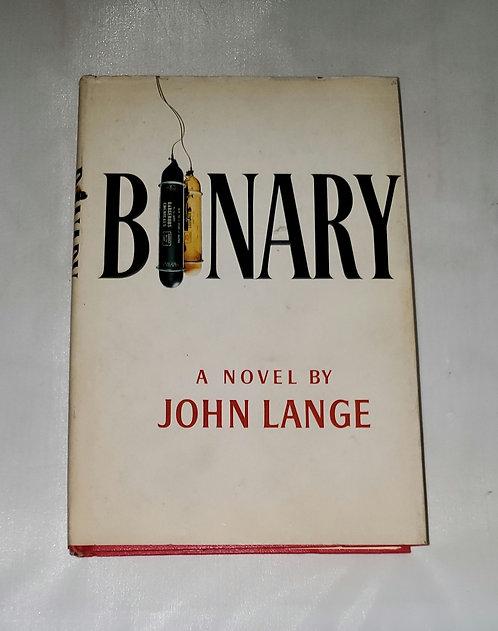 Binary: A Novel by John Lange