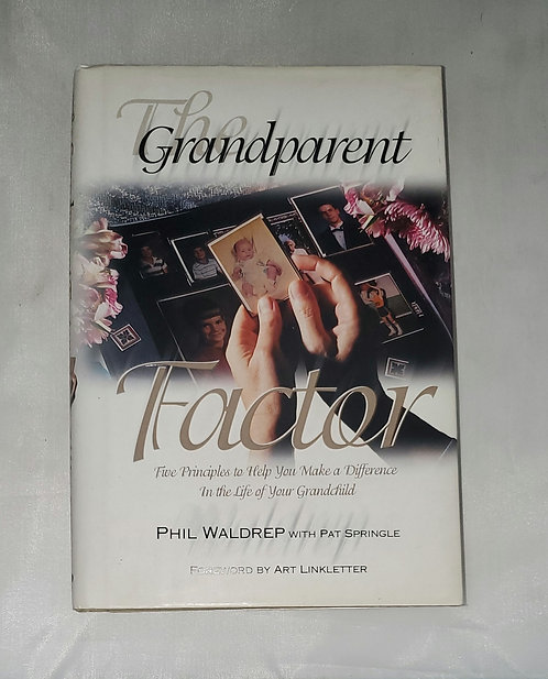 The Grandparent Factor by Philip Waldrep