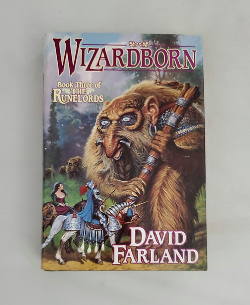 Wizardborn: Book Three of The Runelords by David Farland