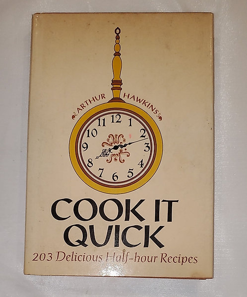 Cook it Quick by Arthur Hawkins
