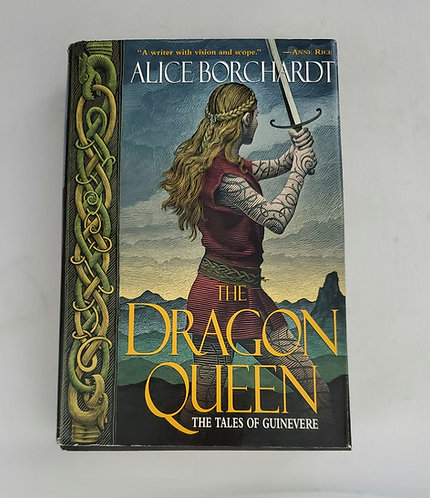 The Dragon Queen: The Tales of Guinevere by The Dragon Queen