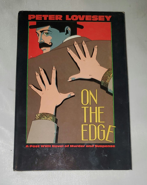 On the Edge: A Post WWII Novel of Murder & Suspense by Peter Lovesey