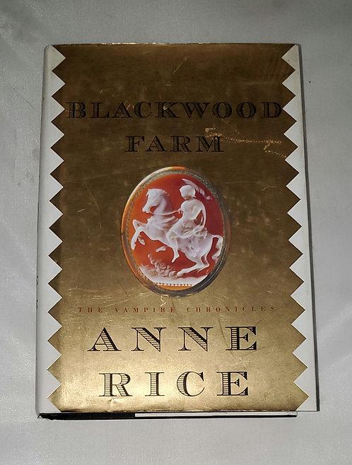 Blackwood Farm: The Vampire Chronicles by Anne Rice