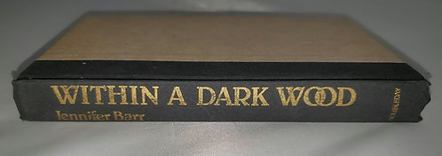 Within a Dark Wood by Jennifer Barr-NO DUST COVER