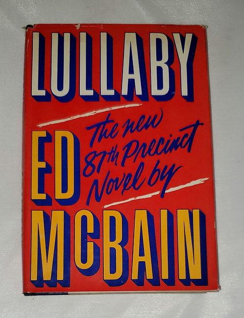 Lullaby, The New 87th Precinct Novel by Ed McBain