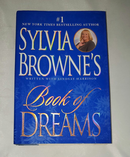 Sylvia Browne's Book of Dreams written with Lindsay Harrison